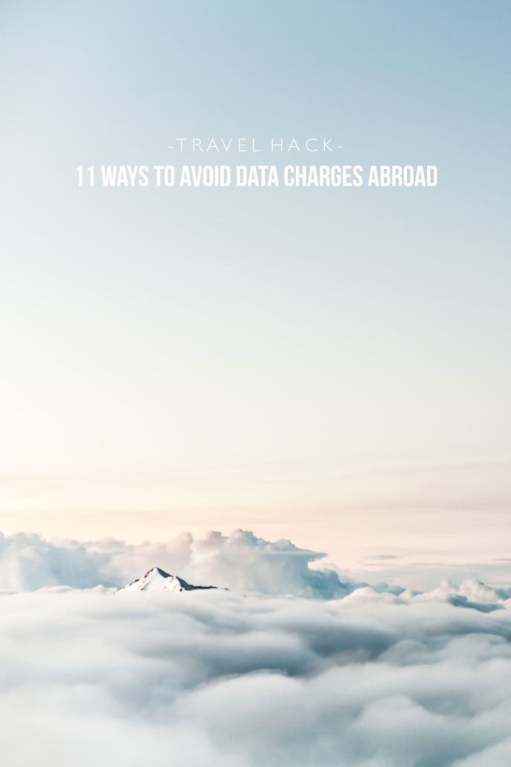 11 Ways You Can Avoid Data Charges Abroad Mister Weekender PIN IT