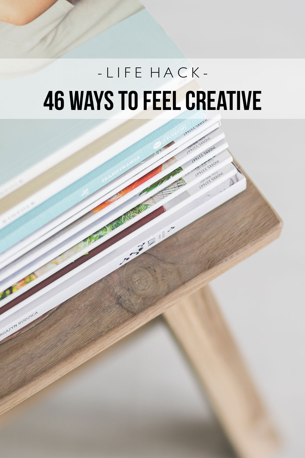 Tips To Feel Creative