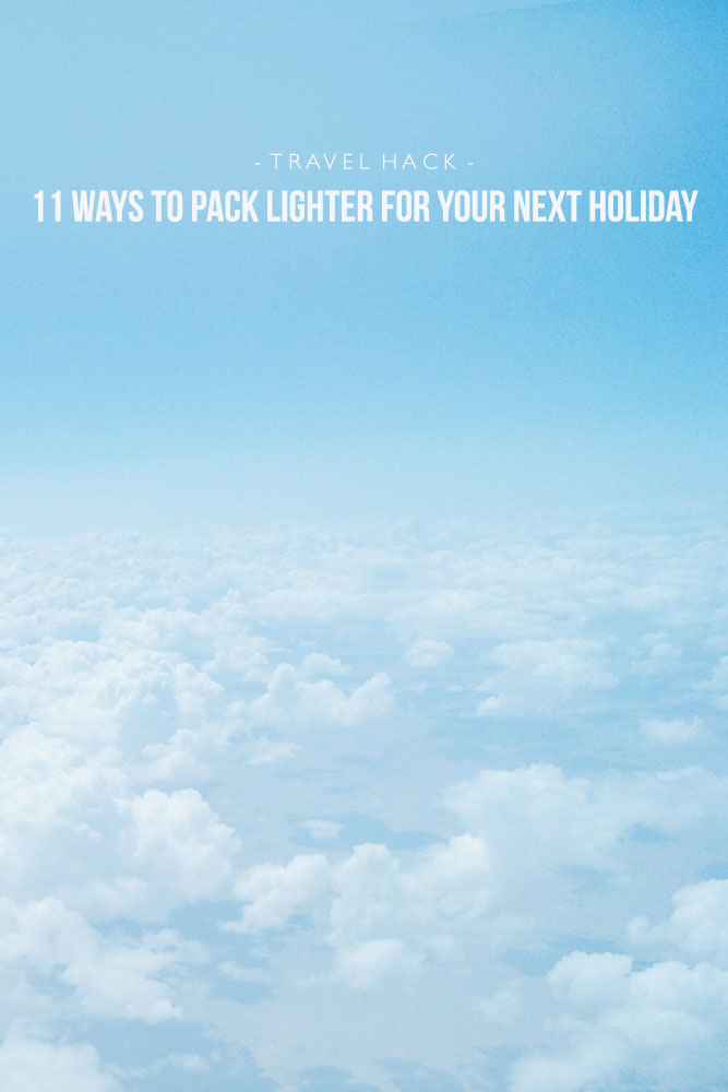 11 Ways to pack lighter