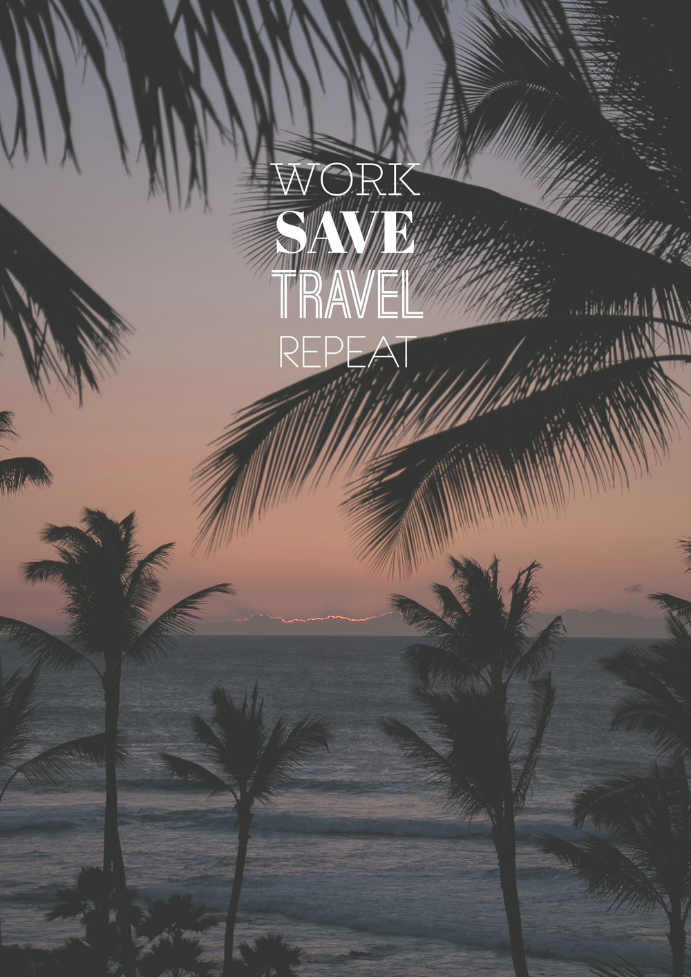 Mister-Weekender_Work-Save-Travel-Repeat