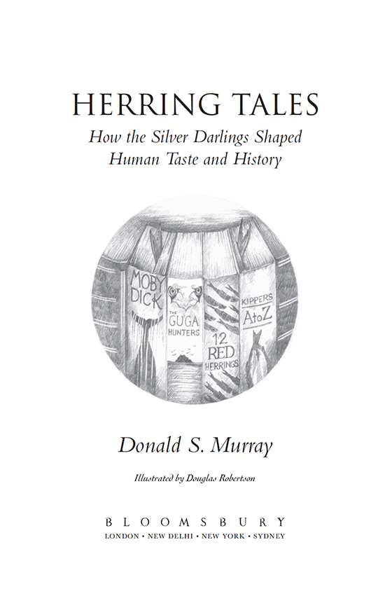 ' Herring Tales - How the Silver Darlings Shaped Human Taste and History' a   collaboration with Donald S Murray, published by Bloomsbury, London 2015. Named in the Guardian's Best Nature Books of 2015.