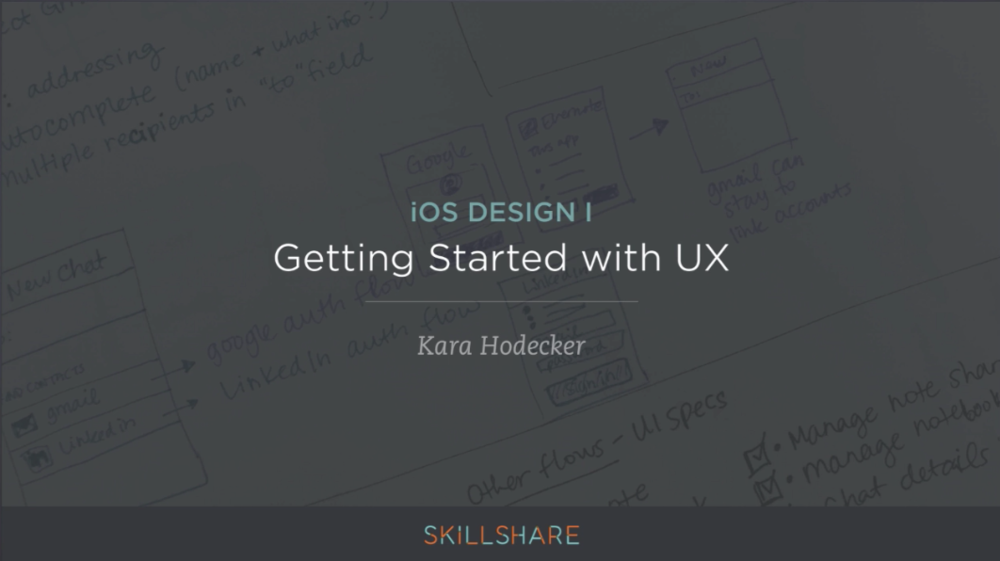iOS Design I: Getting Started with UX