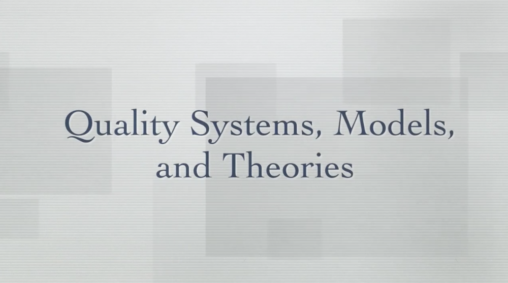 Quality Systems, Models and Theories