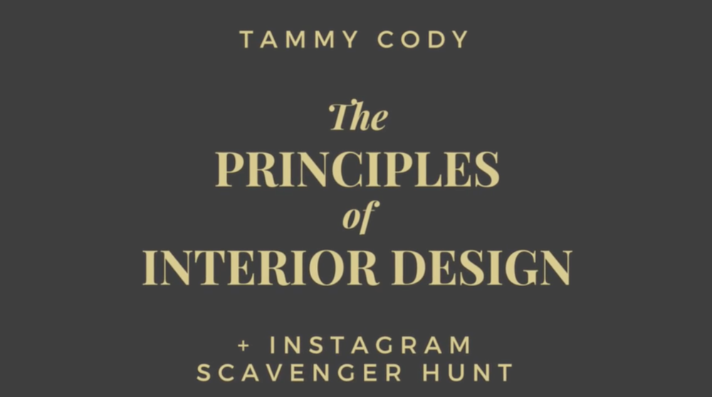 The Principles of Interior Design + Instagram Scavenger Hunt