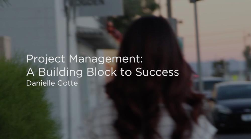 Project Management: A Building Block to Success