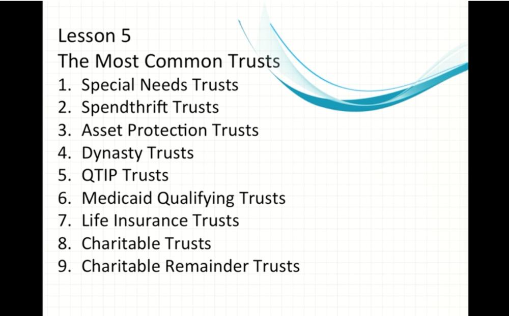Basic Estate Planning - Class 5 - Advanced Trust Planning