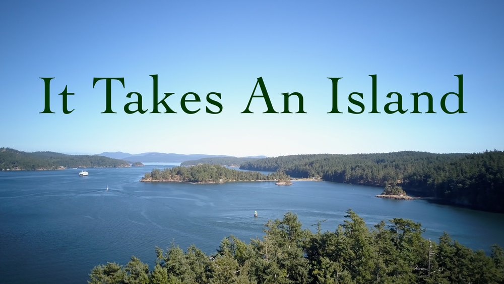 It Takes An Island - A short documentary about growing up on a small island, featuring Brograss. Winner of the Orcas Island Film Festival (OIFF) and official selection for the Seattle International Film Festival (SIFF).