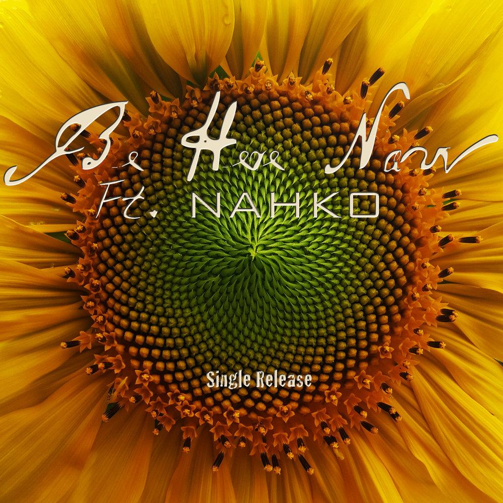 Be Here Now Ft. Nahko (single)