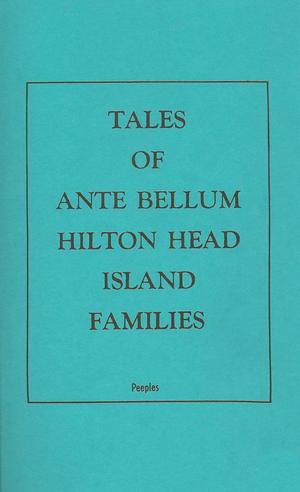 Tales of Ante Bellum Hilton Head Island Families