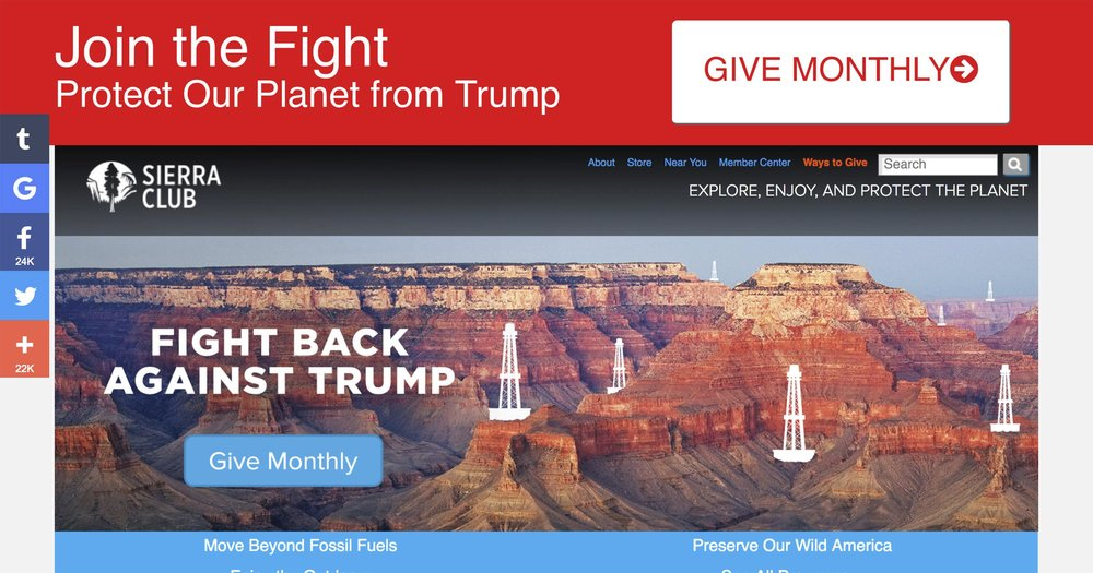 Targeting Trump - The Sierra Club's landing page displayed hyper-targeted messages in Feb 2017, resulting in massive donation spikes, but drawing the ire of certain news organizations.