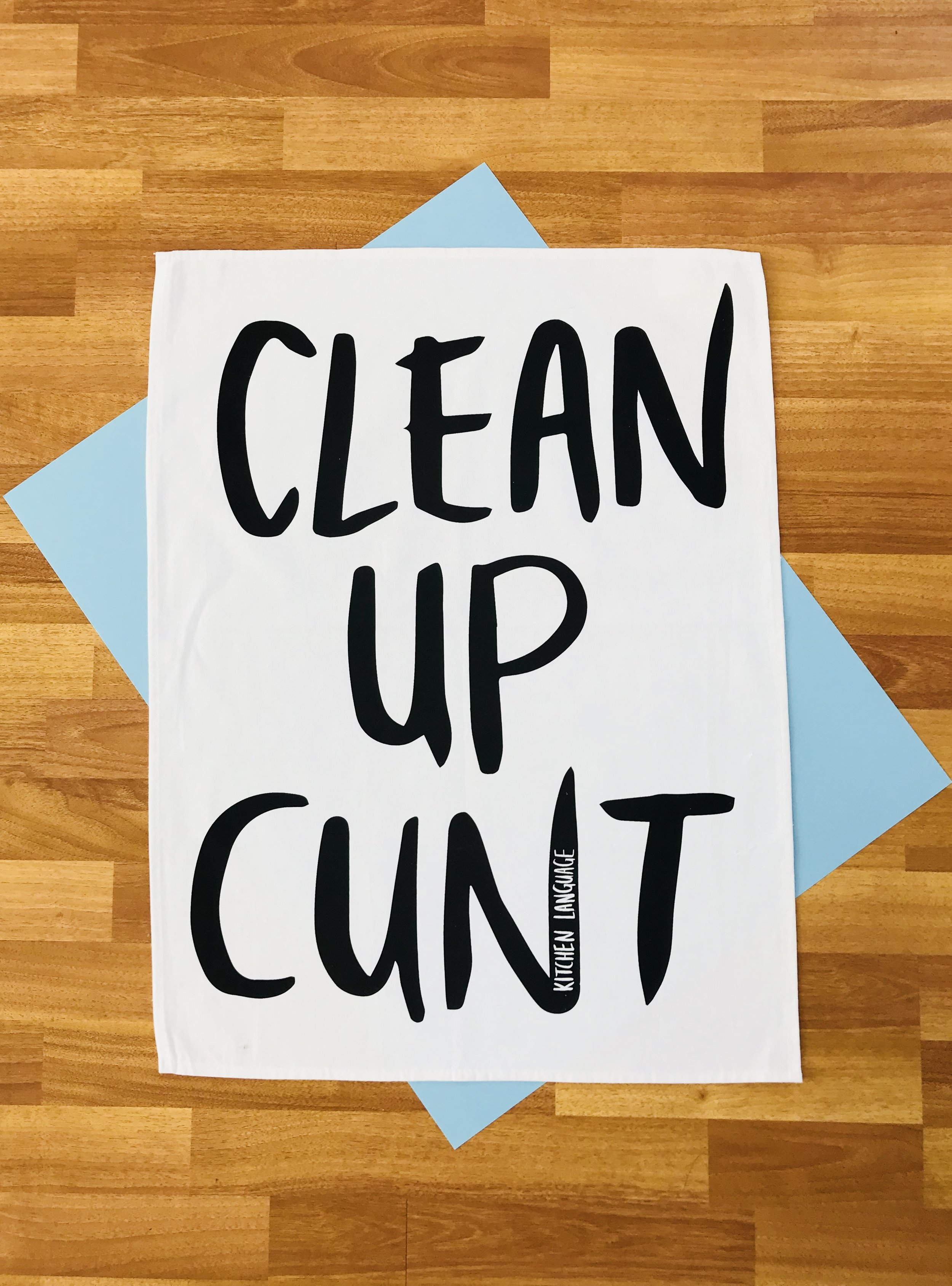 Clean up cunt tea towel includes free card kitchen language