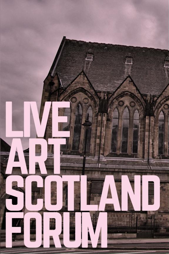 LIVE ART SCOTLAND FORUMRISK & RESILIENCE - Fri 17 May // Gilmorehill Centre