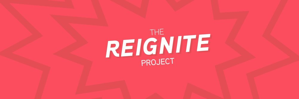 The Reignite Project Banner.jpeg