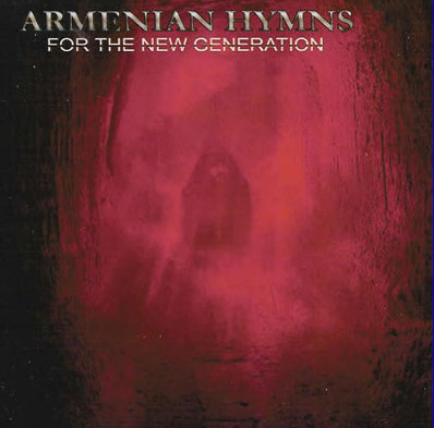 armenian hymns- for the new generation.jpg