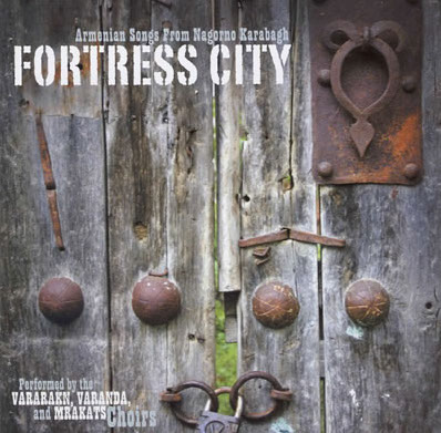 fortress city- armenian songs from nagorno karabagh.jpg