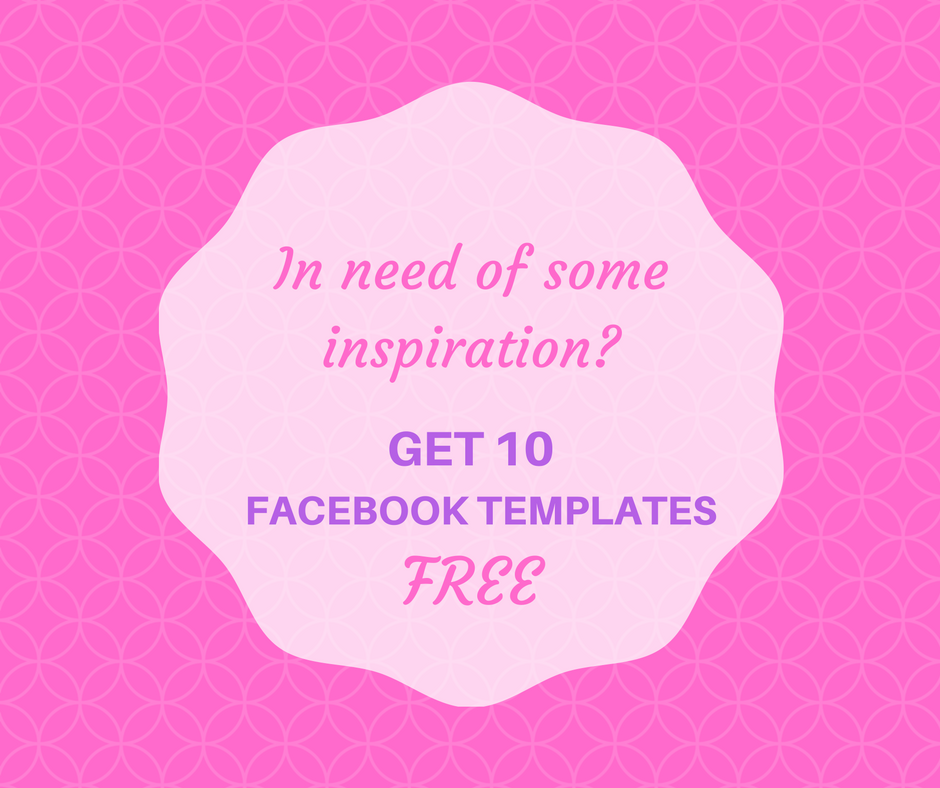 In need of some inspiration-Get 10 FREE templates for your facebook page!.png