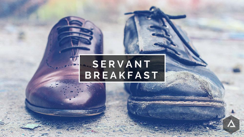 SERVANT BREAKFAST.jpg