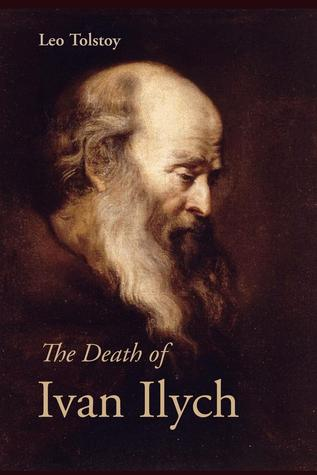 The Death of Ivan Ilych - Leo Tolstoy