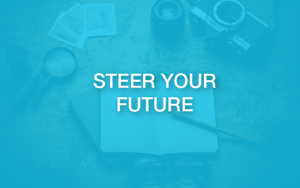 STEER YOUR FUTURE