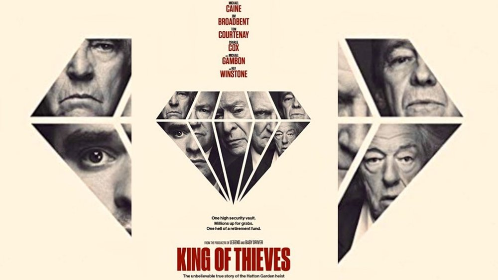 King of Thieves, out in cinemas Friday 14th September