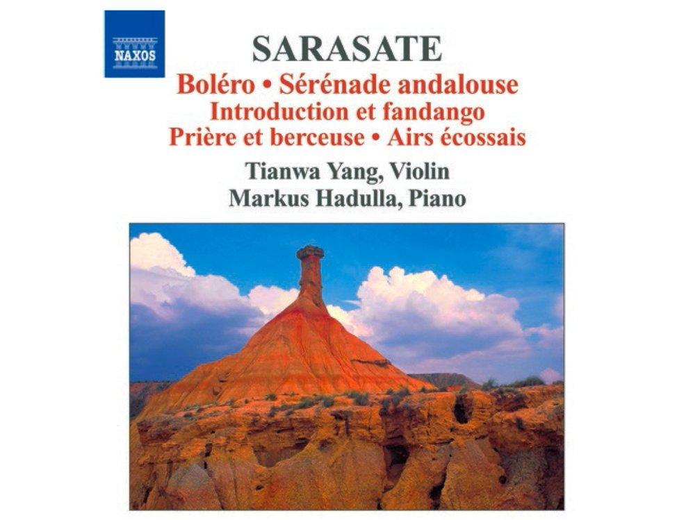 "Pablo de Sarasate Vol. 3  ""Boléro; Sérénade andalouse""  Tianwa Yang, Violine Markus Hadulla, Klavier Label: NAXOS 8.570893   Mehr Info"