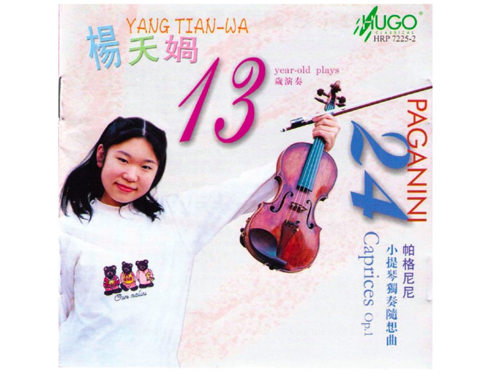 "Yang Tianwa  ""13-years-old plays Paganini 24 Caprices""  Niccolò Paganini: 24 Caprices Op.1  Label: Hugo classical HRP 7225-2"
