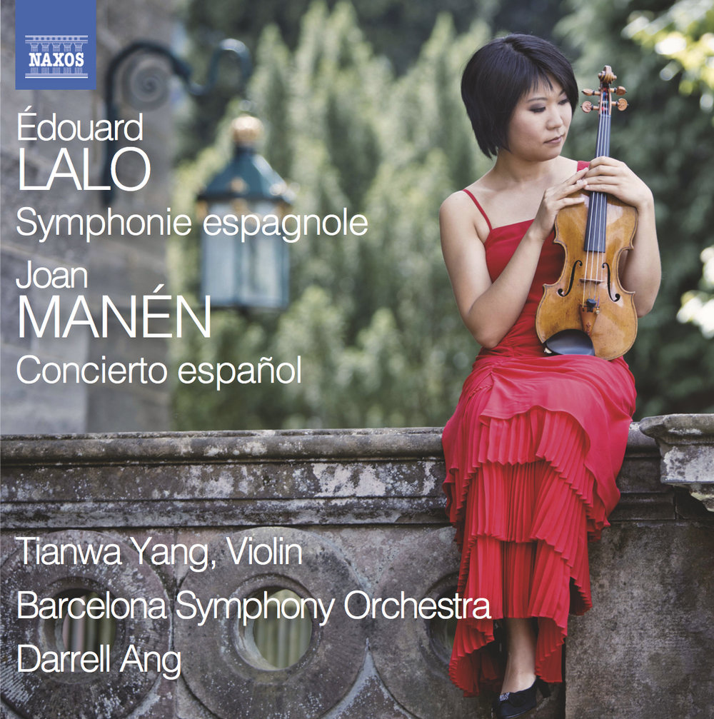 Édouard Lalo Symphonie espagnole  Juan Manén Concierto español  Tianwa Yang, Violine Barcelona Symphony and Catalonia National Orchestra Darrell Ang  Label: Naxos 8.573067   Mehr Info      Rezensionen