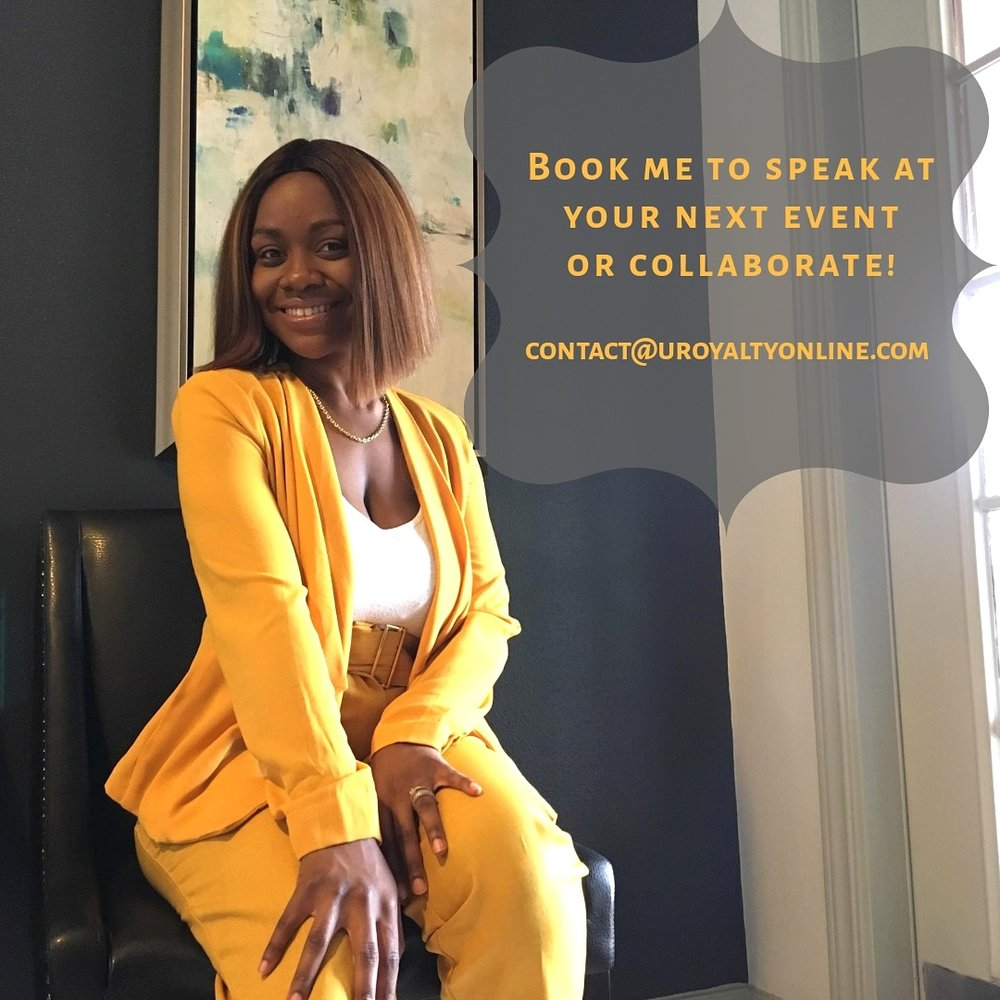 URoyalty  is created by motivational speaker, Keiyana McIntosh. Keiyana's mission is to encourage the Queen within women and girls so they will consistently walk in their worth. Be sure to book her for events, collaborations, panels, and social media lives!  IG  @uroyaltyonline   Location: Houston, Texas  Visit:   https://uroyaltyonline.com/about-us/