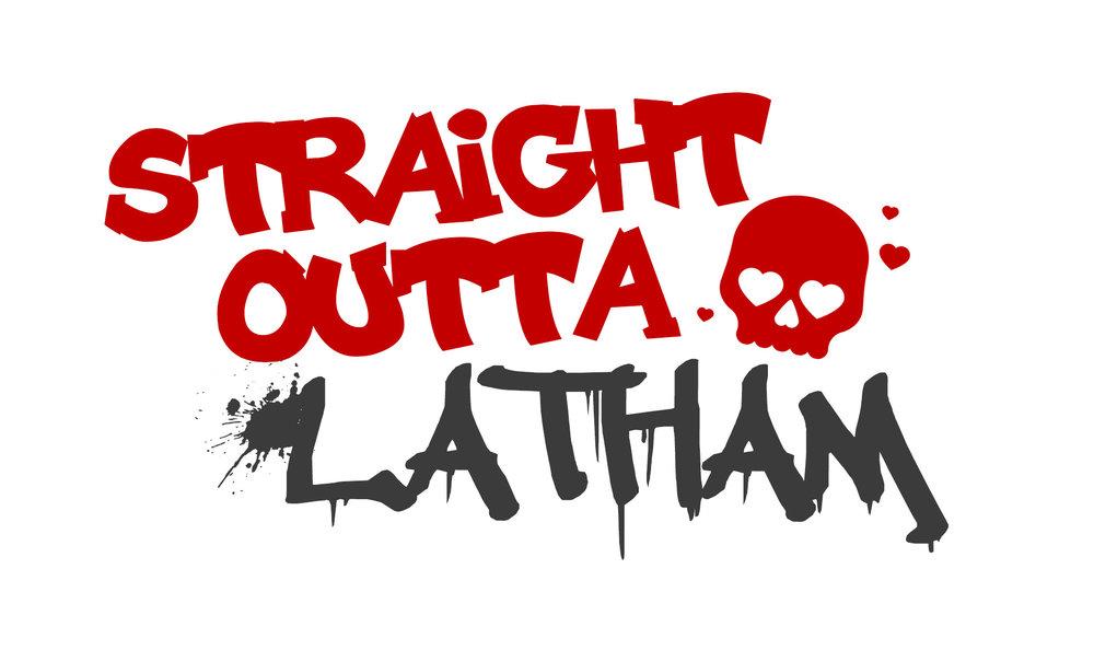 straight outta latham.jpg