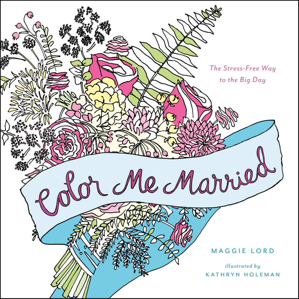 Color Me Married    Publisher: Little, Brown and Company  Date: 2016
