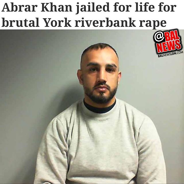 "A MAN has been jailed for life for brutally raping and robbing a vulnerable woman in the rain by the River Ouse in York.  Abrar Khan, 30, lured his victim to a cold, dark, wet and muddy isolated spot behind St Peter's School on January 2 this year.  There he threatened to kill her, pushed her to the ground and raped her before kicking her in the face and hitting her several times.  He scattered everything she had with her on the ground and grabbed all the money she had on her, £2.60, before leaving her alone with a battered, bleeding face, neck and chin. Five years ago, when he attacked a Sheffield woman in what the prosecution initially said was attempted rape, Judge Michael Murphy QC warned him: ""If in the future there is another matter like this, or remotely like this, life imprisonment will be the inevitable sentence."" Khan had been released from prison just 11 days before he carried out the York attack and was staying at the probation hostel in Boroughbridge Road on parole.  At York Crown Court, Judge Andrew Stubbs QC described the victim as a pleasant, friendly woman who was ill-equipped mentally to deal with Khan.  He told the rapist: ""I am entirely satisfied the seriousness of the rape and associated robbery justifies in your situation imprisonment for life."""