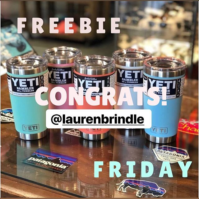 Congrats!! Our freebie Friday winner is @laurenbrindle !! Please let us know which location you will be pick up your yeti tumbler from 🤗