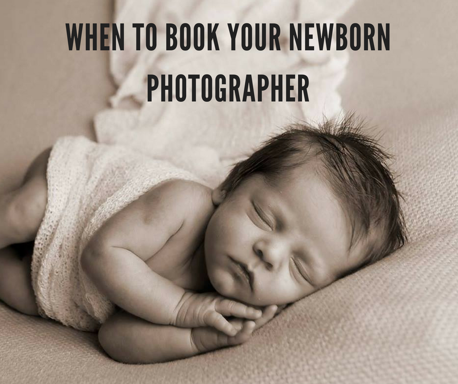 When to book your Newborn Photographer.png