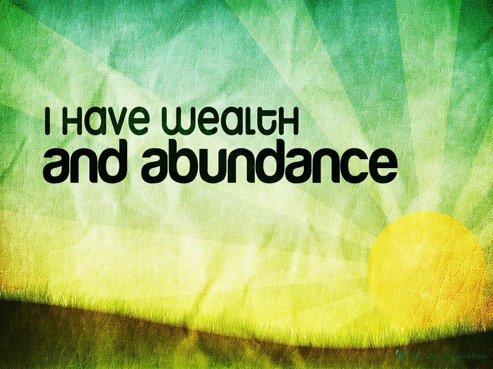 I have wealth and abundance.jpg