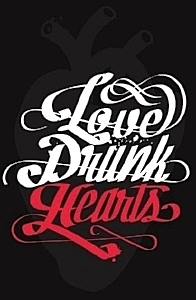 Love Drunk Hearts