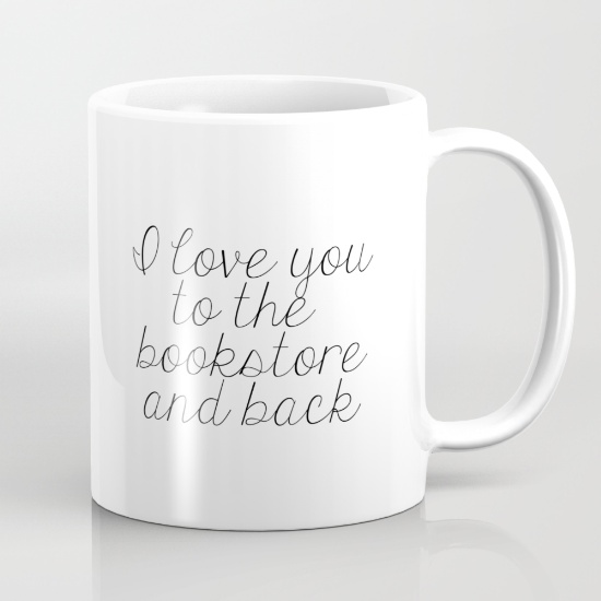 i-love-you-to-the-bookstore-and-back-mugs.jpg