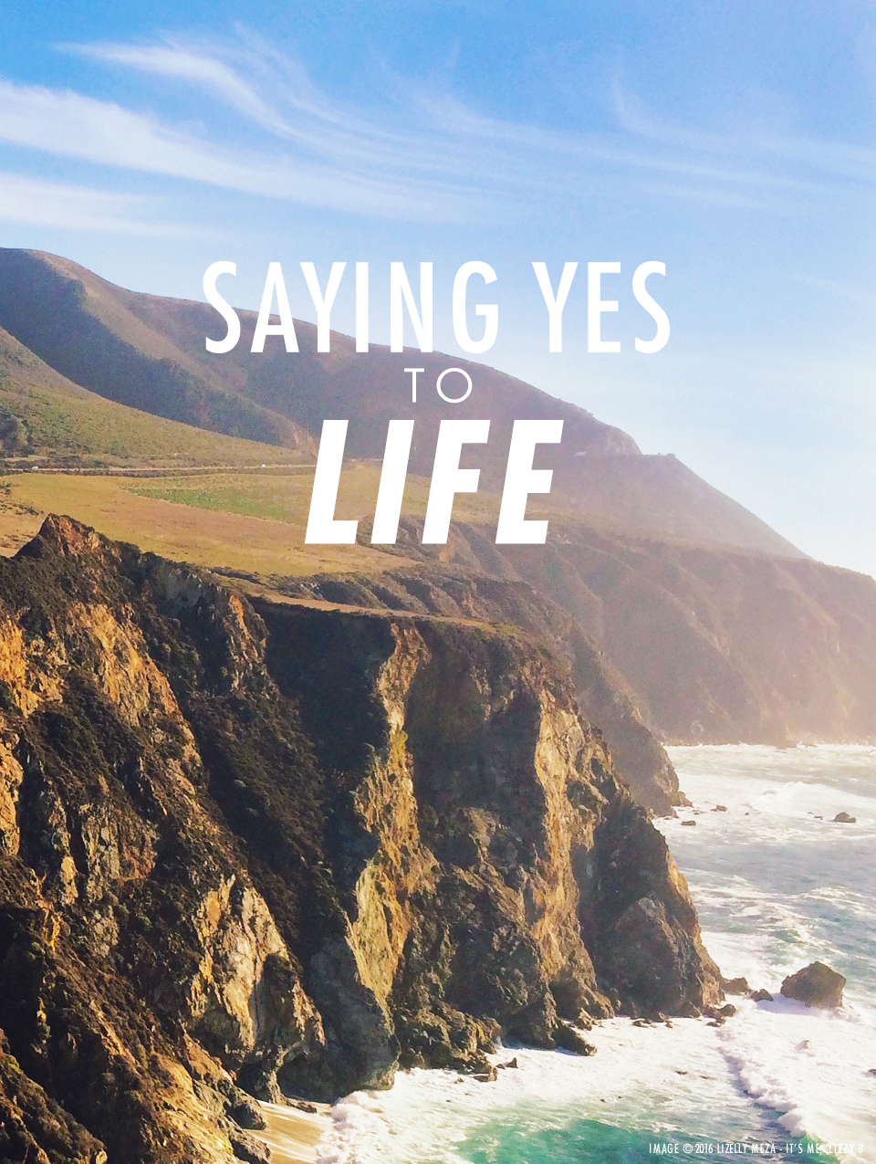 Saying Yes To Life Gives Great Surprises // It's Me, Lizzy B - Musings on Life, Business, & The Pursuit of Everyday Joy // Personal blog of Lizelly Meza from Lizzy B Loves