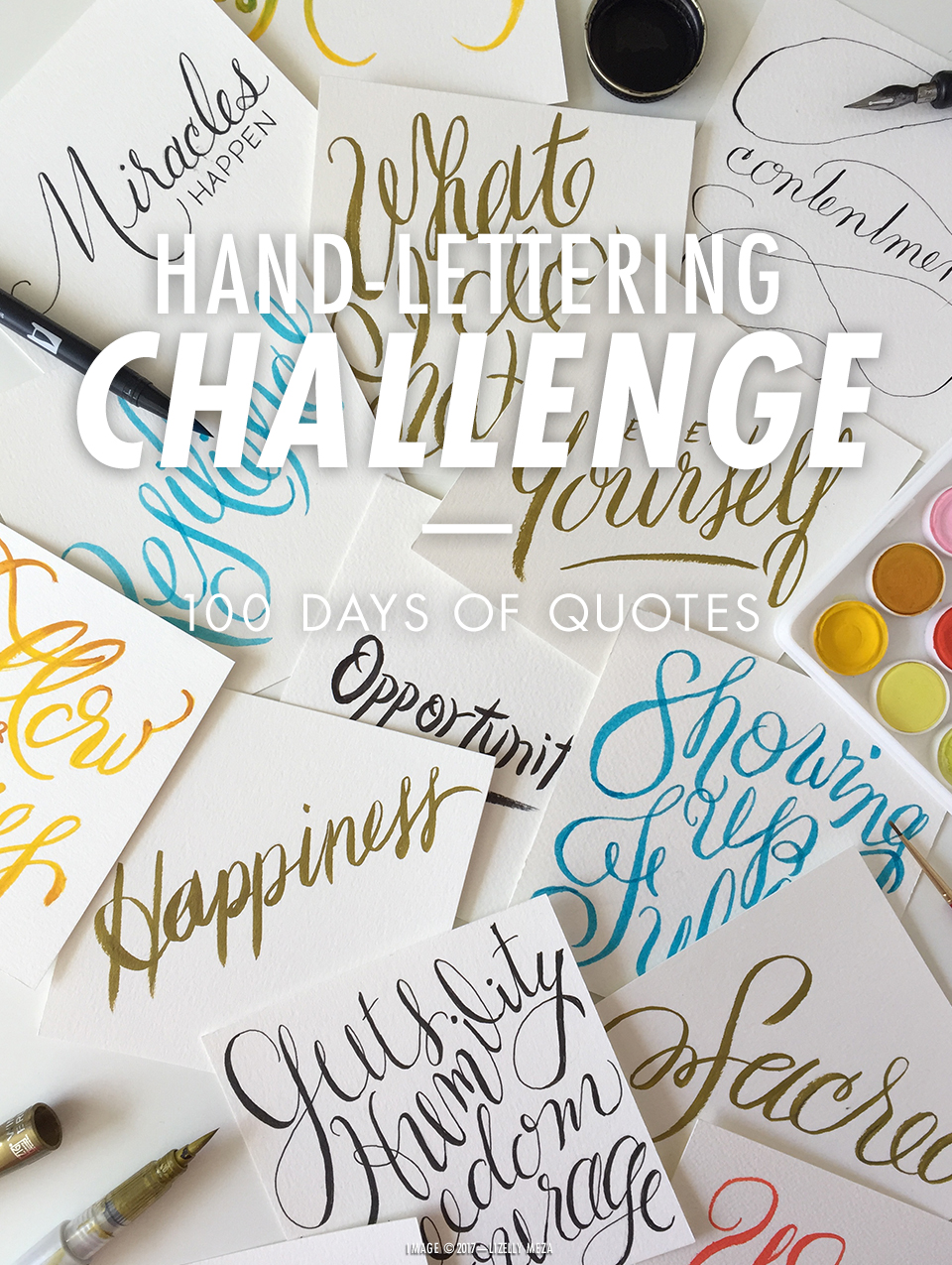 100-Day Challenge—100 Days of Hand-lettered Quotes // Curiosities Allowed // Creative blog of Lizelly Meza