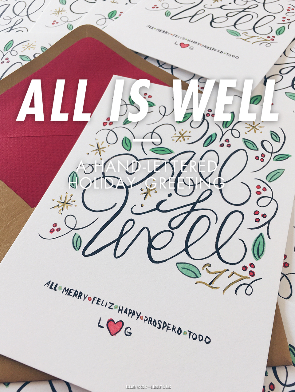 All Is Well—A Hand-lettered Holiday Greeting // Curiosities Allowed // Creative blog of Lizelly Meza