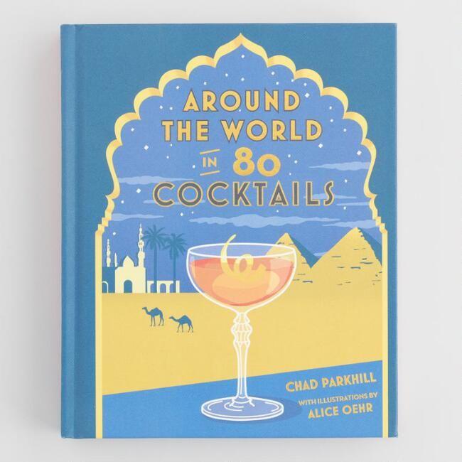Around The World In 80 Cocktails, $19.99 @ World Market