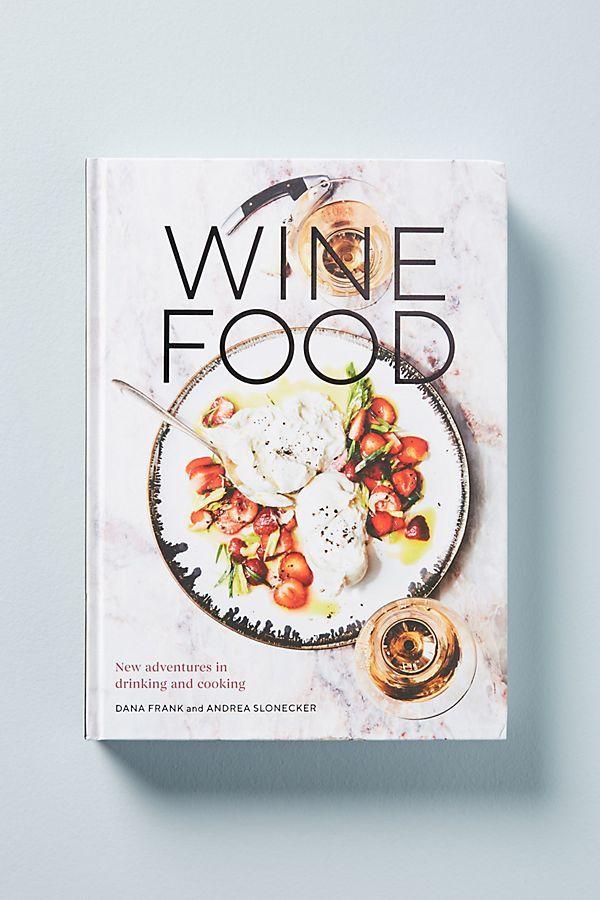 Wine Food Book, $25 @ Anthropologie