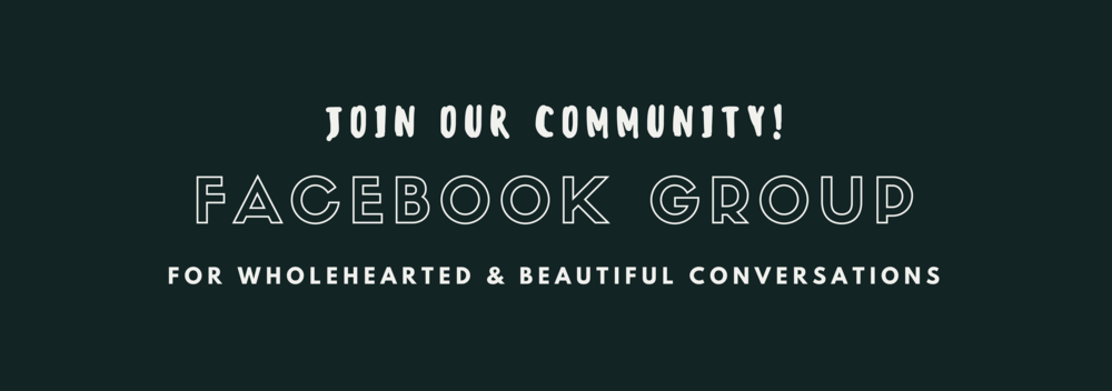 facebook group - wholehearted community