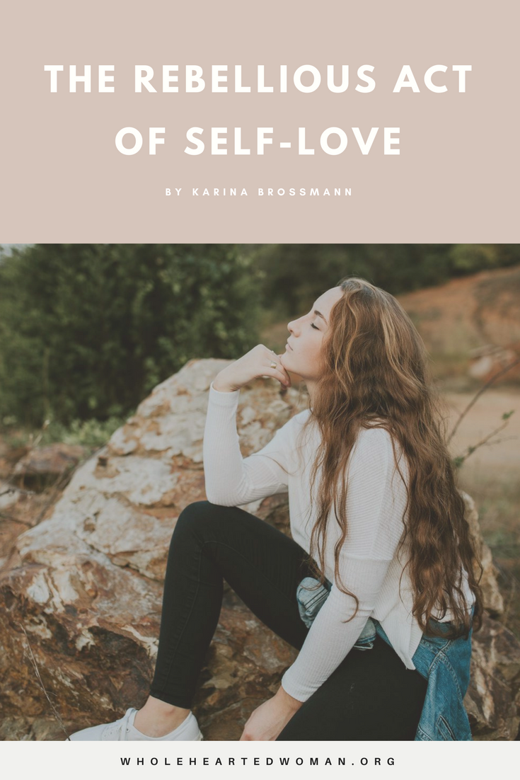 The Rebellious Act Of Self-Love | Life Advice | Self-Love Tips | Self-Care | Personal Growth