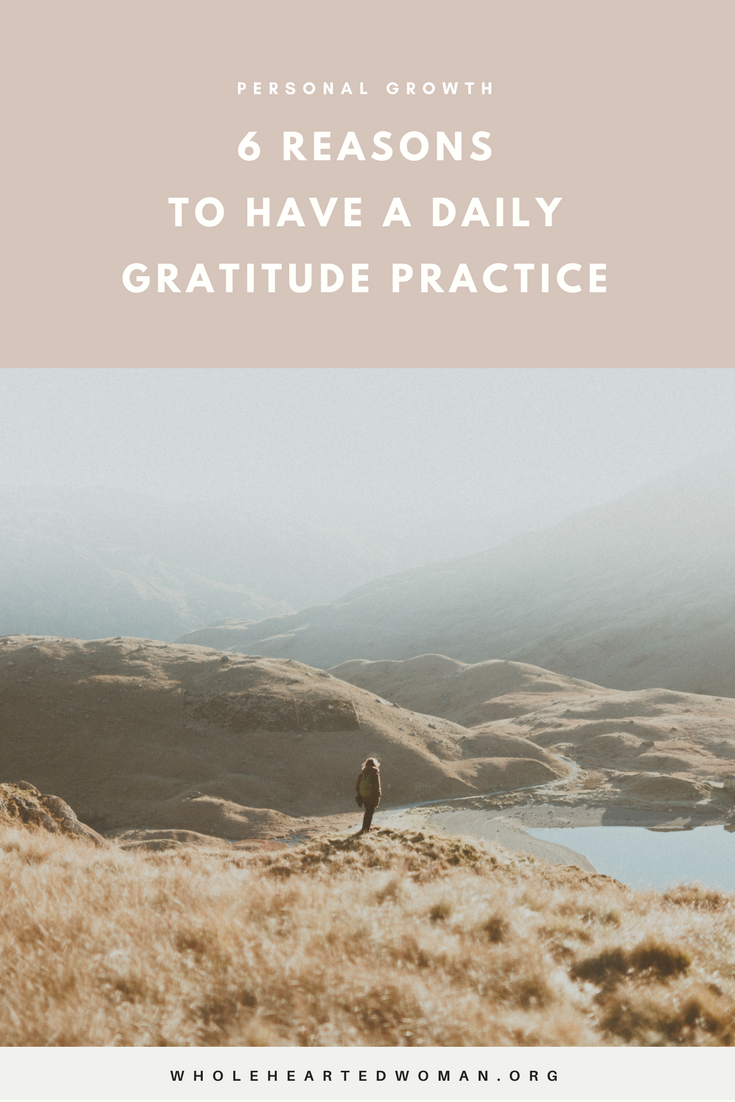 6 Reasons To Have A Daily Gratitude Practice | Personal Growth & Development | Life Advice | Mindfulness | Self-Care Tips