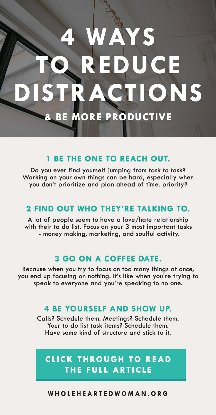 4 Ways To Reduce Distractions And Be More Productive | How To Be More Productive | How To Manage Your Time Better | How To Reduce Distractions | Time Management | Productivity | Life Advice | Personal Growth and Development | Reducing Your Distractions | How To Be More Productive | Productivity Hacks | How To Manage Your Time Better