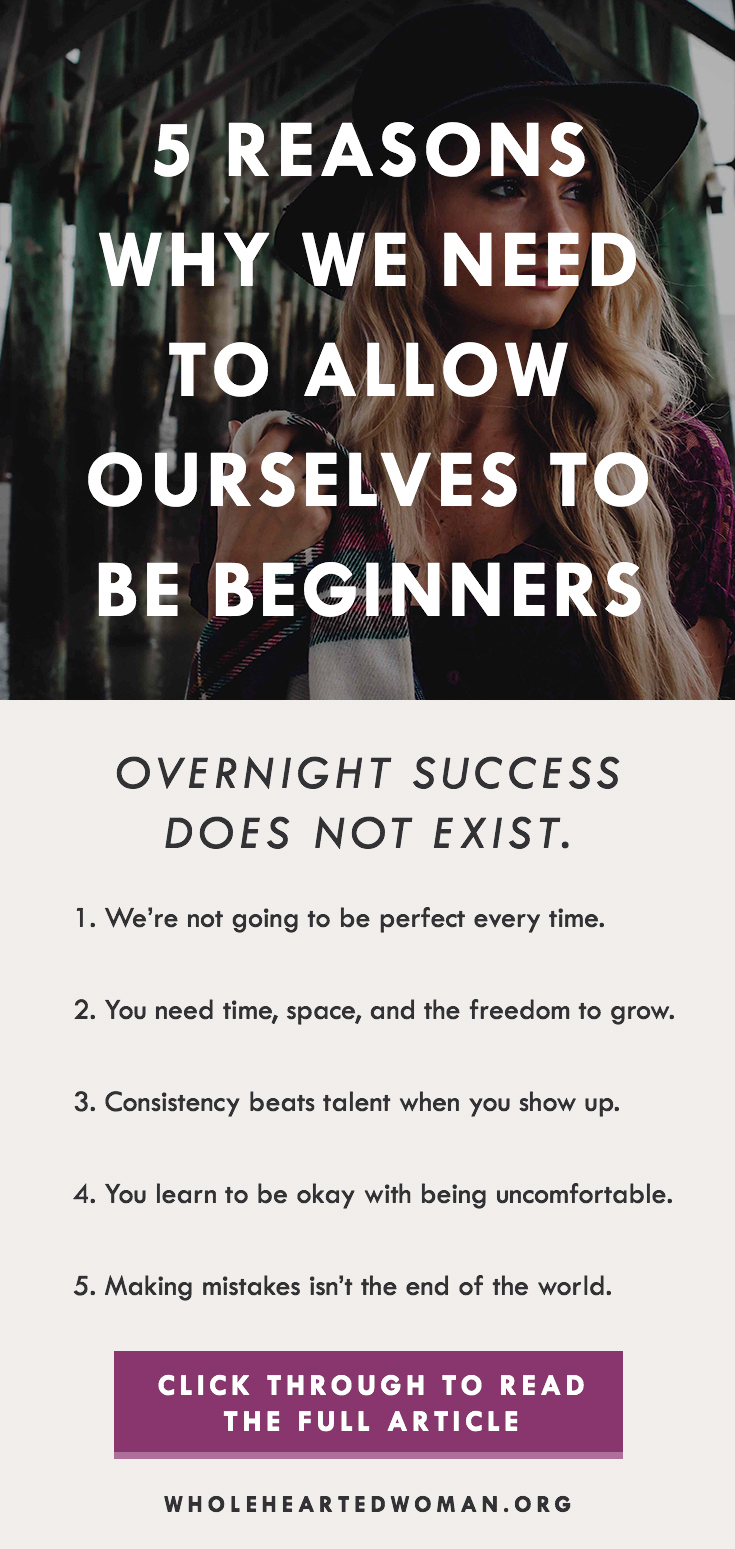 5 Reasons Why We Need To Allow Ourselves To Be A Beginner | Allow Yourself To Be A Beginner | Life Advice | Personal Growth and Development | Mindfulness and Mindset | Being Patient and Kind With Yourself | Learning To Be Okay With Being Uncomfortable | How To Be Patient With Yourself And Your Dreams | How To Be More Patient