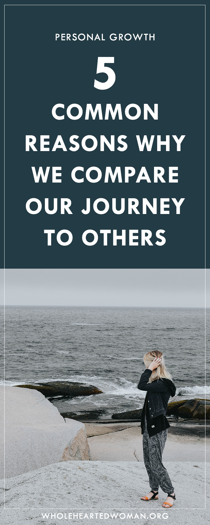 5 Common Reasons Why We Compare Our Journey To Others | Comparison Is The Thief Of Joy | Why Do We Compare Ourselves So Much With Others | Why We Need To Stop Comparing Our Journey To Others | How To Embrace The Pace Of Your Own Journey | Community Over Competition | Empowered Women Empower Women | Personal Development and Growth Blog | Self-Awareness | Wholehearted Woman