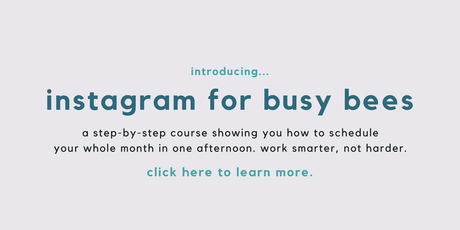 Instagram for Busy Bees course | How To Schedule Your Instagram | Instagram Content Planning And Scheduling | How To Plan Out Your Instagram Feed | Instagram For Business Owners | How To Use Instagram For Your Business | Using Later And Plann For Instagram