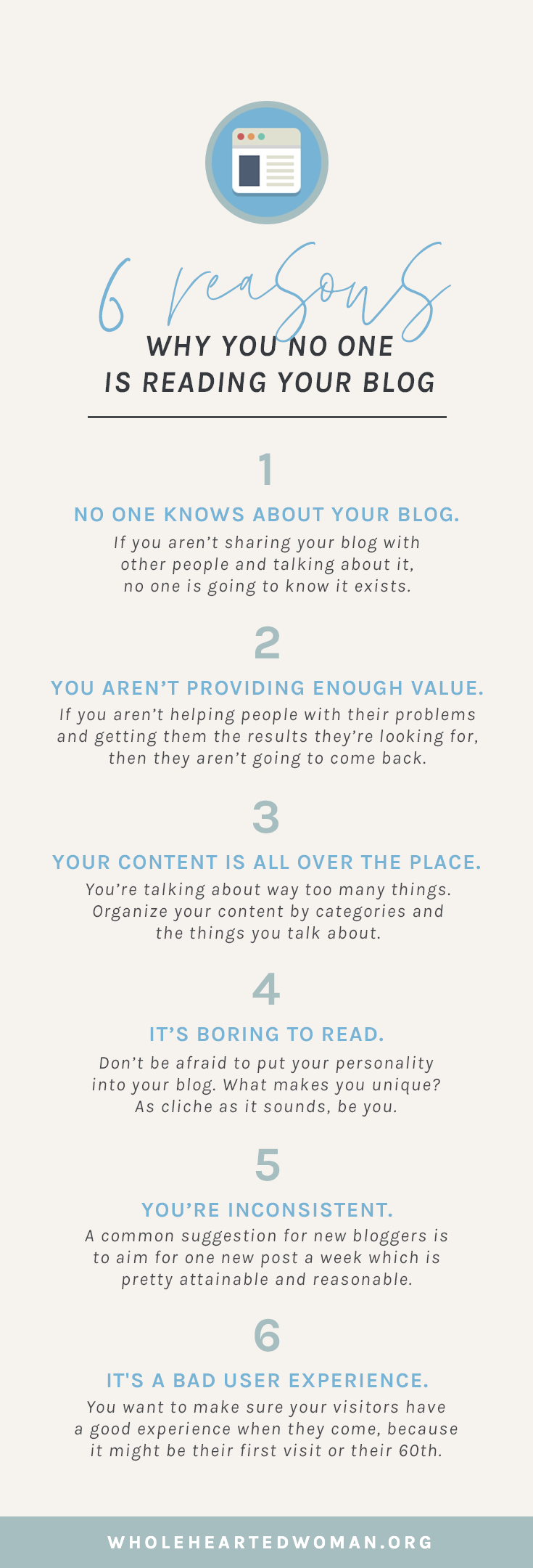 6 Reasons Why No One Is Reading Your Blog | Why Is No One Reading My Blog | How To Get More People To Read Your Blog | How To Make Your Blog Better | Blogging Advice | Personal Growth and Development | How To Grow Your Blog | Boost Your Blog Traffic | 6 Ways To Make Your Blog Better | Wholehearted Woman | #personalgrowth | #blogging | #blog | #personalbranding | #branding