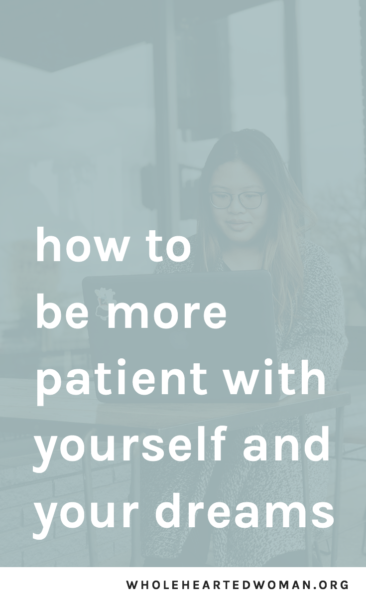 Being Patient With Yourself And Your Dreams | How To Be More Patient With Yourself | Patience Is The Key To Success | Why You Need To Be More Patient | The Importance of Patience | Benefits of Being Patient | Life Advice for Small Business Owners and Creatives | Personal Development And Growth | Mindset | Lifestyle | Entrepreneurship | Following Your Dreams | #inspiration #motivation